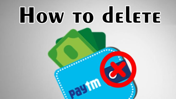 How to Delete Paytm Account