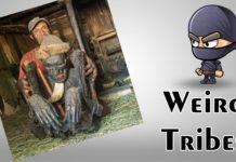 weird tribes