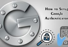 How to Setup Google Authenticator