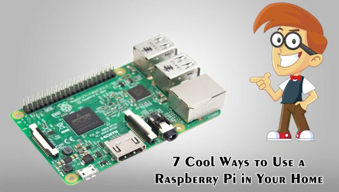 7 Cool Ways to Use a Raspberry Pi in Your Home