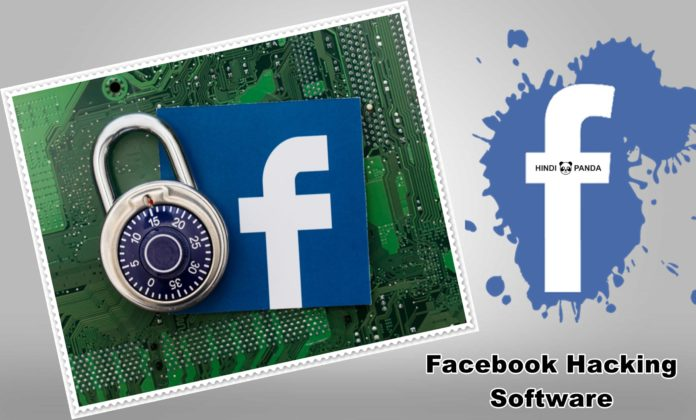 Facebook Hacking Software in 2019 You Should Know