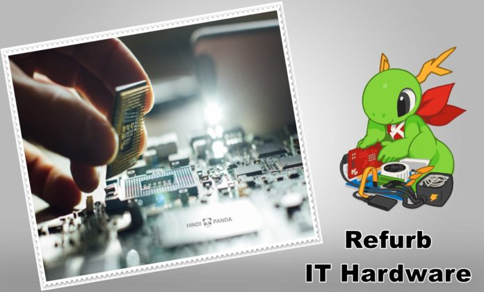 Importance Of Using Refurb IT Hardware Benefits To Environment