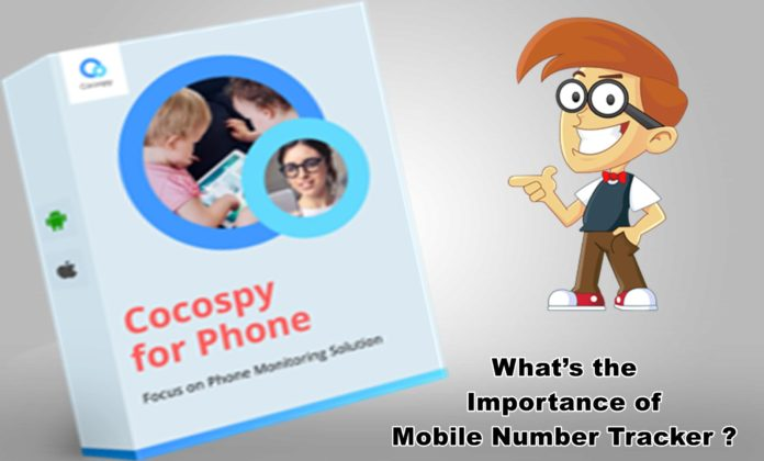 What's the Importance of Mobile Number Tracker ?