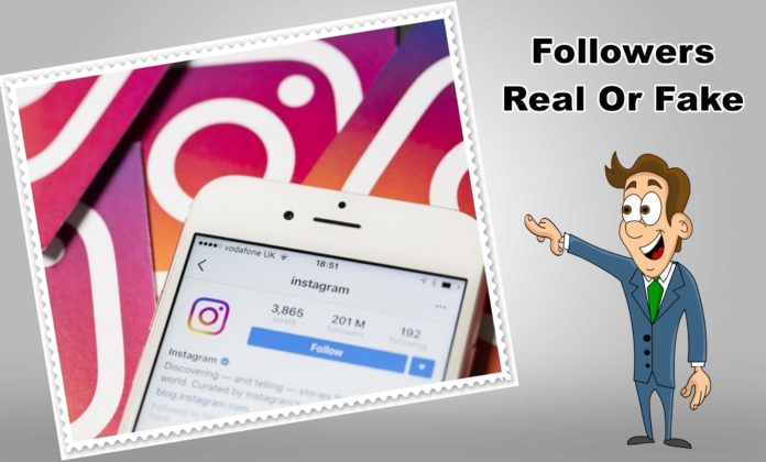 Are Your Instagram Followers Real Or Fake