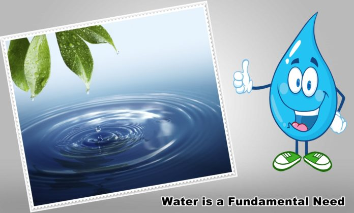The water is a fundamental need for everyone for various purposes
