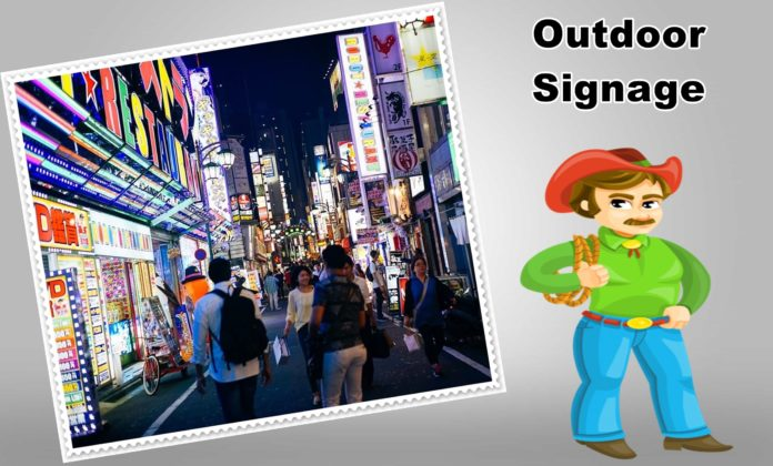 Designing a Good Outdoor Signage to Attract New Customers