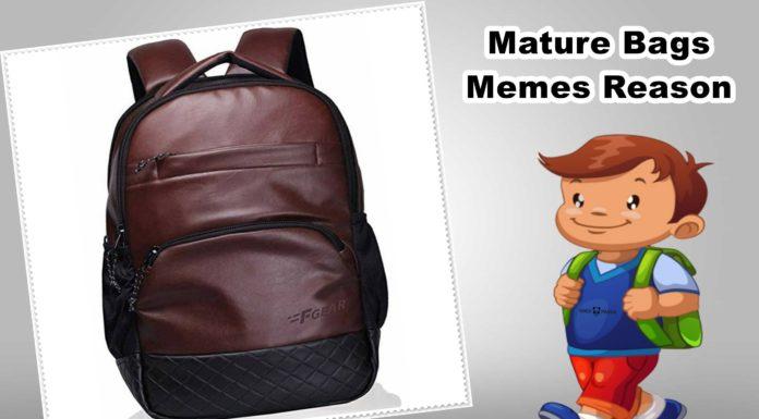 Mature Bags Memes Reason