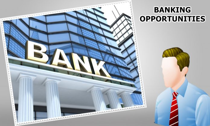 BANKING OPPORTUNITIES